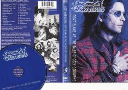 Ozzy Osbourne : Don't Blame Me: The Tales of Ozzy Osbourne DVD - zvìtšit obrázek