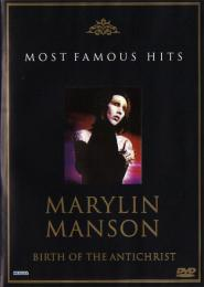 Marilyn Manson ‎- Birth Of The Antichrist, Most Famous Hits DVD - zvìtšit obrázek