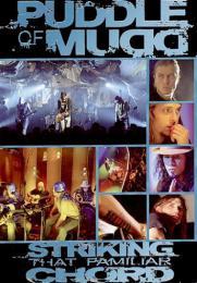 Puddle Of Mudd - Striking That Familiar Chord DVD - zvìtšit obrázek